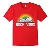 Vintage Retro Book Vibes Rainbow Gift For Reading Lovers T Shirt Red