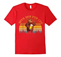 Shuh Duh Fuh Cup Bear Drinking Beer Camping Vintage T Shirt Red