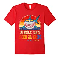 Vintage Single Dad Shark T Shirt Birthday Gifts For Family Red