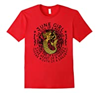 June Girl The Soul Of A Mermaid Tshirt Funny Gifts Premium T Shirt Red