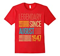 72nd Birthday Gifts Legendary Since August 1947 Shirts Red