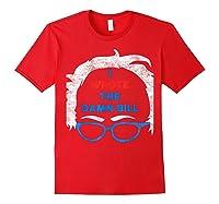 Wrote The Damn Bill Bernie Sanders 2020 Shirts Red