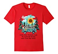 Sunflower Into The Forest I Go To Lose My Mind Hippie Shirt Red