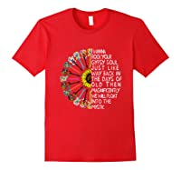 I Wanna Rock Your Gypsy Soul Just Like Way Back In The Day Shirts Red