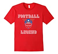Football Legend Funny American Patriot Team Gift Shirts Red