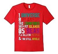 Single Tshirt I Am Single Funny T Shirt For Red
