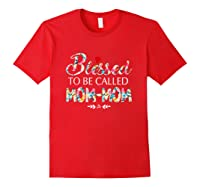 Blessed To Be Called Mom Mom Tshirt Red