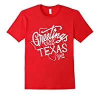 Greetings From Texas American Shirts Red