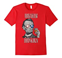 4th Of July Shirts For Abraham Drinkoln Abe Lincoln Tee T Shirt Red