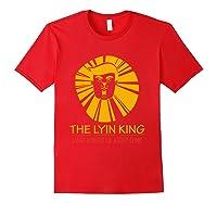 The Lyin King Impeach Anti Trump T Shirt Red