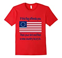 Offensive Betsy Ross Flag Shirt T-shirt Red