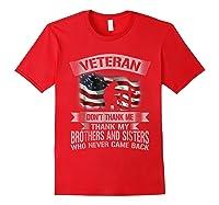 Veteran Don T Thank Me Veterans Day T Shirt Red