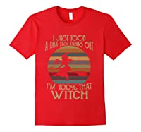 I Just Took A Dna Test Turns Out I'm 100 Percent That Witch T-shirt Red
