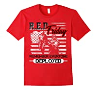 Red Friday Remember Everyone Deployed Shirts Red