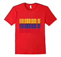 Colombiana Af Colombia Flag Colombian Roots T-shirt Red