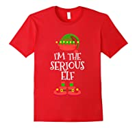 I'm The Serious Elf Christmas Xmas Funny Elf Group Costume Shirts Red