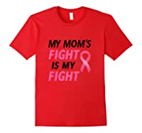 Breast Cancer Awareness Month Quote Gift For Family Support T Shirt Red