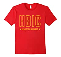 Military Slang Head Bitch In Charge Shirts Red
