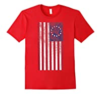 Vintage Retro Betsy Ross Shirt 4th Of July American Flag T Shirt Red