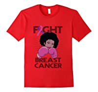 Fight Breast Cancer Awareness Month Gift Black T Shirt Red