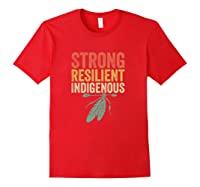 Indigenous Peoples Day Native American Anti Columbus Shirts Red