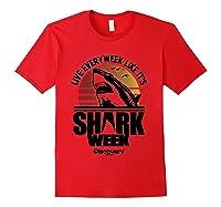 Shark Week Live Every Week Like It's Shark Week Retro T-shirt Red