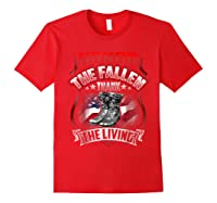 Memorial Day Honor The Fallen Thank The Living Veteran Shirts Red