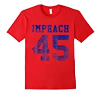 Vintage Impeach 45 Not My President T Shirt Red