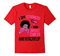 I Am Stronger Than Breast Cancer Cancer Awareness Month T Shirt Red