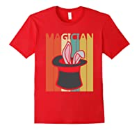 Magic Trick Rabbit Out Of A Hat Shirt Magician Gift Red