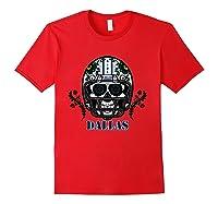Dallas Football Helmet Sugar Skull Day Of The Dead T Shirt Red
