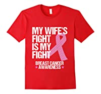 Breast Cancer Awareness Month Wife Fight Pink Ribbon Gift T Shirt Red