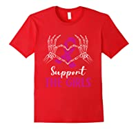Support The Girls Boobs Hand Skeleton Breast Cancer Funny T Shirt Red