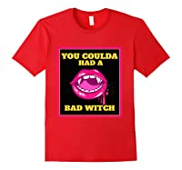 Lips You Coulda Had A Bad Witch Funny Halloween Gift T-shirt Red
