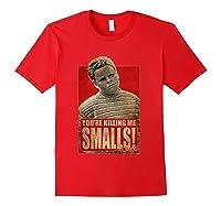 The Sandlot Killing Me S Poster Shirts Red