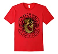March Girl The Soul Of A Mermaid Tshirt Funny Gifts Red