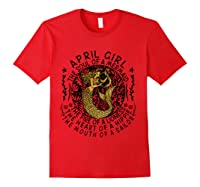 April Girl The Soul Of A Mermaid Tshirt Funny Gifts T Shirt Red