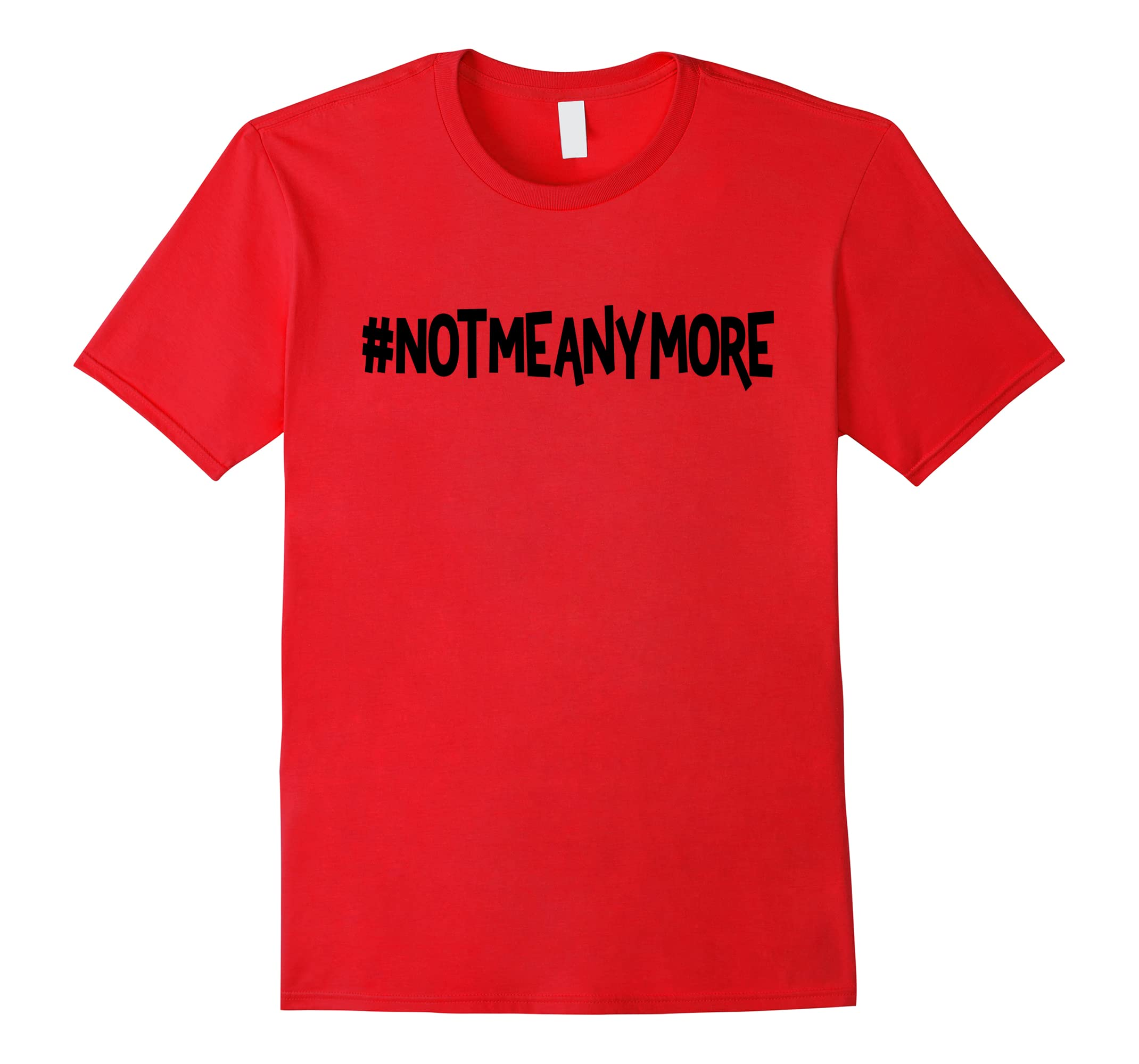 #NotMeAnymore - #MeToo and Not A Victim T-Shirt-ah my shirt one gift