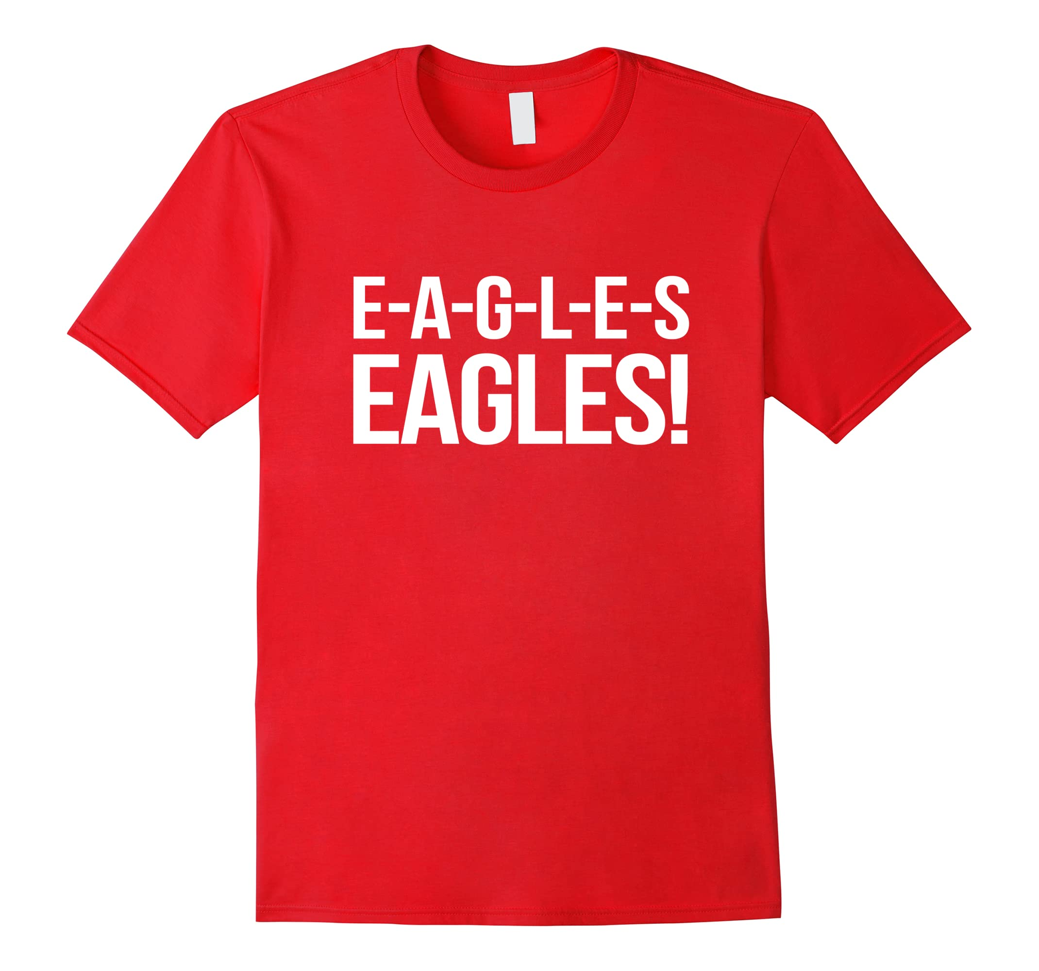 E-A-G-L-E-S Eagles Chant T-shirt-ah my shirt one gift