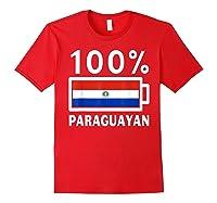 Paraguay Flag T Shirt 100 Paraguayan Battery Power Tee Red