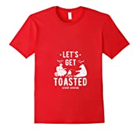 Camping Let's Get Toasted Camp Outdoor Gift For Campers T-shirt Red