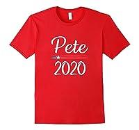Pete 2020 For President Pete Buttigieg B3397 Shirts Red