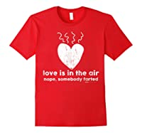 Vintage Love Is In The Air Nope Anti Valentines Day T Shirt Red