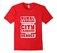 Rural Carriers Shirt Funny Postal Worker Postman T Shirts Red