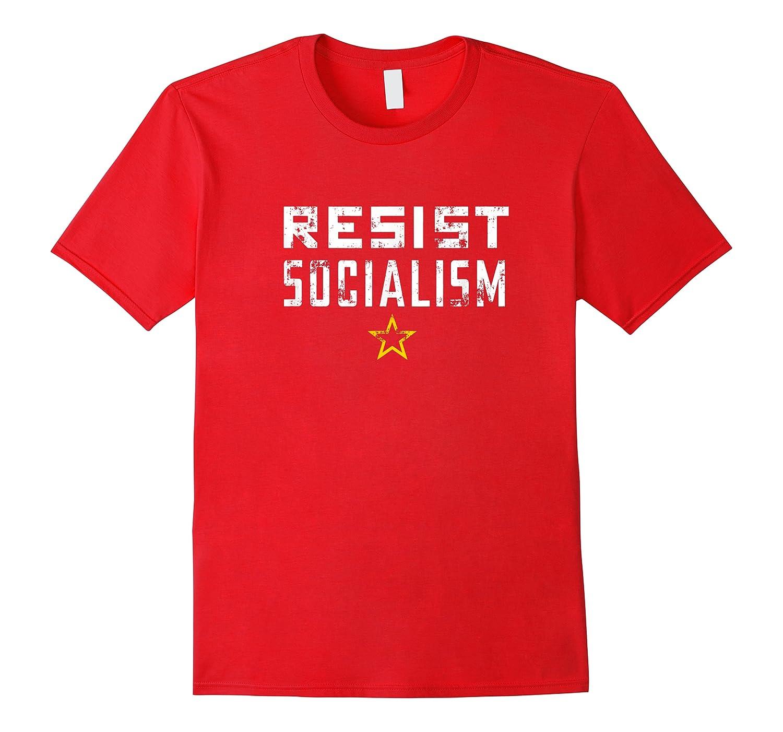 Resist Socialism Anti Socialis Distressed Shirts