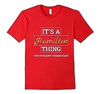 Hamilton It's A Hamilton Thing Shirts Red