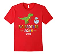 Big Brother Again Shirt 2019 T-rex Dinosaur T-shirt Red
