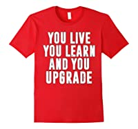 You Upgrade Divorcebreak Up Quote Party Gift Shirts Red