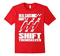 Real Cars Don't Shift Themselves Manual Transmission Shirts Red
