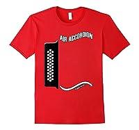 Acordeon Vallenato T Shirt Air Accordion For Drunks Red